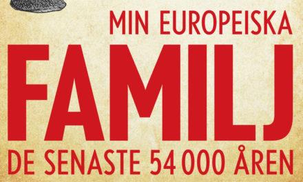 Min europeiska familj – de senaste 54 000 åren