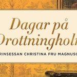 Prinsessan Christinas dagar på Drottningholm