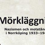 Nazismen och motståndet i Norrköping 1933–1945