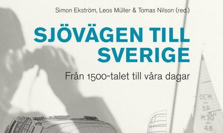 Sjövägen till Sverige från 1500-talet till våra dagar