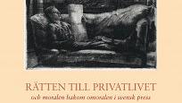 Rätten till privatliv i svensk press 1920–1980