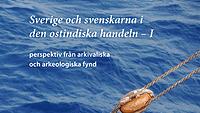 Sverige och svenskarna i den ostindiska handeln