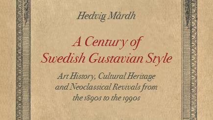 Ett århundrade med den gustavianska stilen