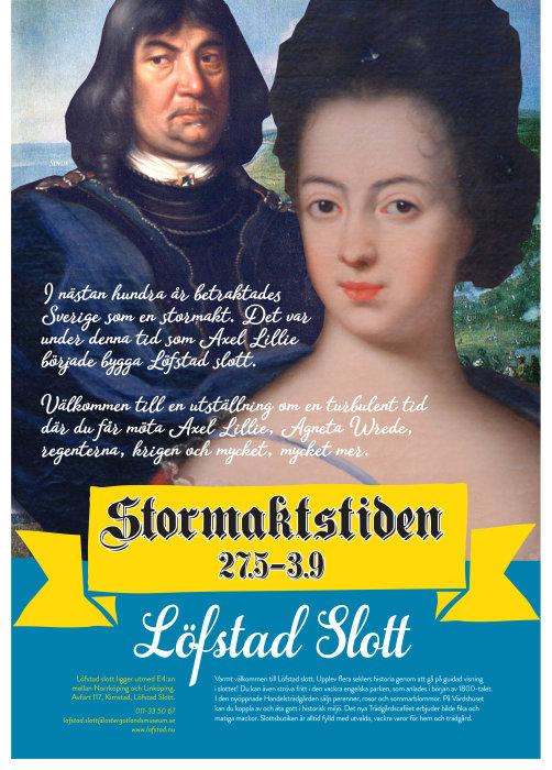 """Affisch för utställningen """"Stormaktstiden"""" på Löfstad slott"""