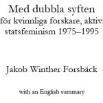Paradoxal men framgångsrik strategi för kvinnoforskning och jämställdhet