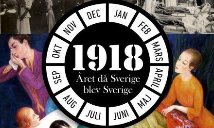 1918 – året då Sverige blev Sverige
