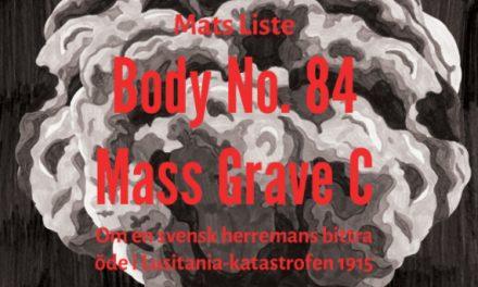 En svensk herremans bittra öde i Lusitania-katastrofen 1915