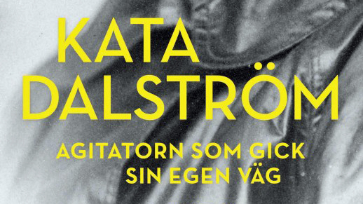 Agitatorn Kata Dalström