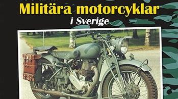100 år av militära motorcyklar i Sverige