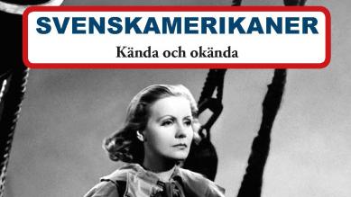 Kända och okända svenskamerikaner