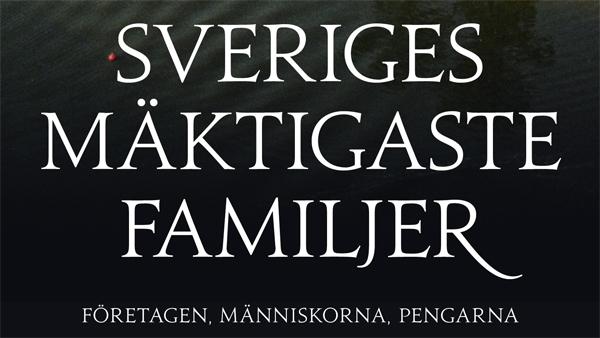 Sveriges mäktigaste familjer