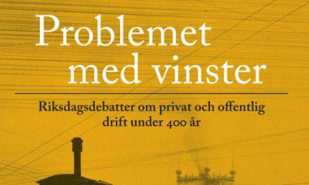 Riksdagsdebatter om privat och offentlig drift under 400 år