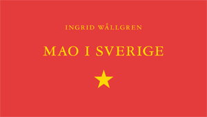 Den svenska maoismen 1963–1968