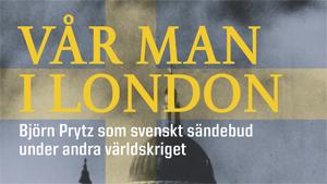 Björn Prytz som svenskt sändebud under andra världskriget