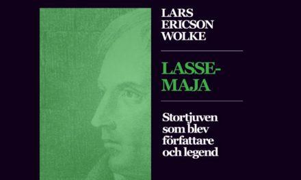 Lasse-Maja – stortjuven som blev författare och legend