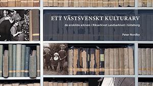 De enskilda arkiven i Landsarkivet i Göteborg