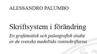 En studie av de svenska medeltida runinskrifterna
