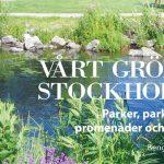 Stockholms parker förr och nu