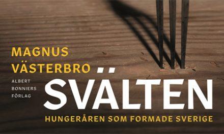 Svälten utsedd till Årets bok om svensk historia