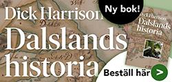 Dick Harrison: Dalslands historia