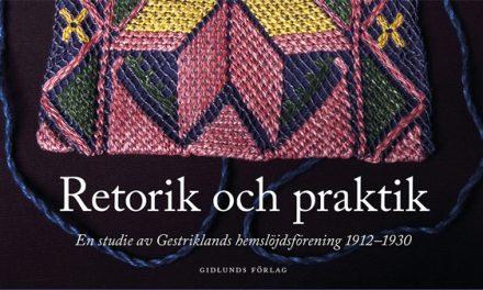 Retorik och praktik i Gestriklands hemslöjdsförening 1912–1930