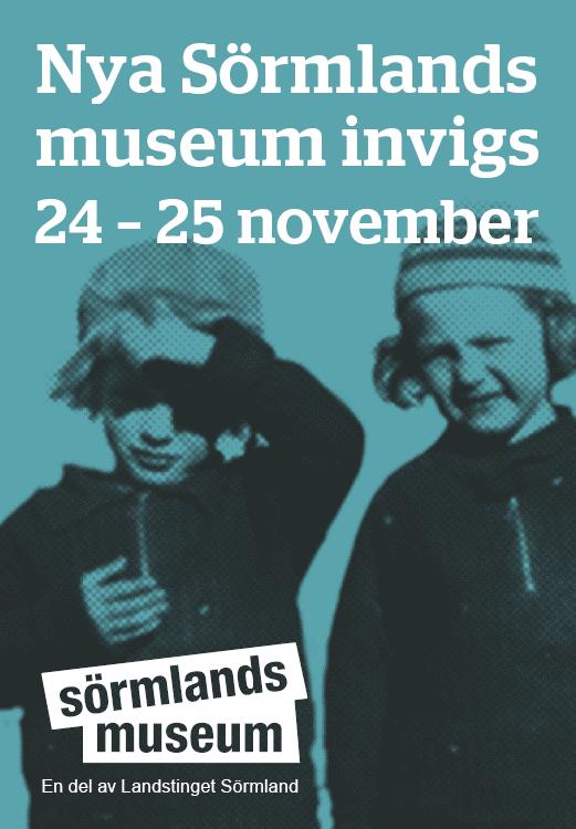 Nya Sörmlands museum invigs 24-25 november