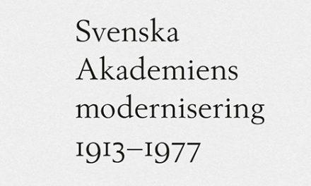 Svenska Akademiens modernisering 1913–1977
