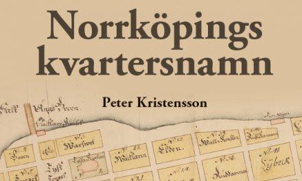 Historien bakom Norrköpings kvartersnamn