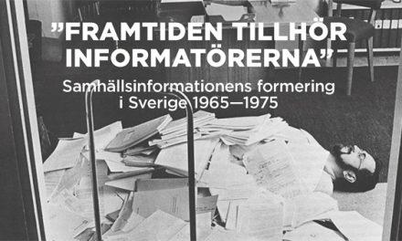 Samhällsinformationen som lösning och problem under 1960- och 1970-talen