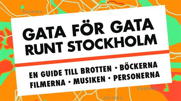 Gata för gata runt Stockholm