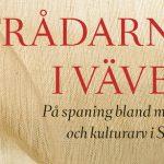 På spaning bland minnen och kulturarv i Sverige