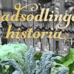 Stadsodlingens historia