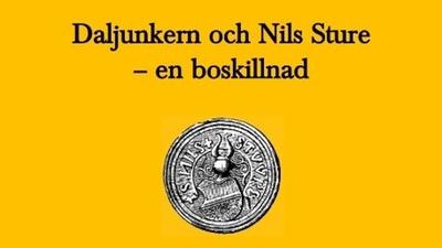 Daljunkern och Nils Sture