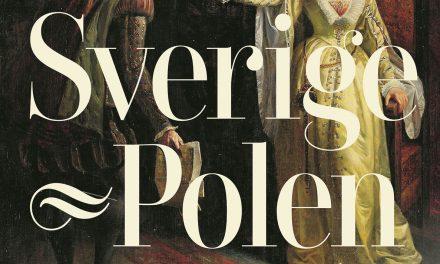 Sverige och Polen – 1000 år av krig och kärlek