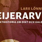 Geijerarvet – en släkthistoria om dikt och galenskap