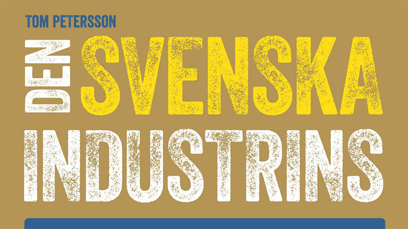 Den svenska industrins segertåg 1945–1965