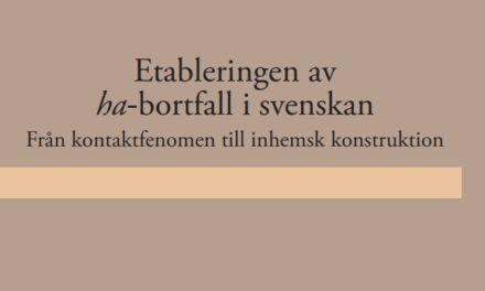Udda språkdrag i svenskan härstammar från språkkontakt med dåtidens tyska