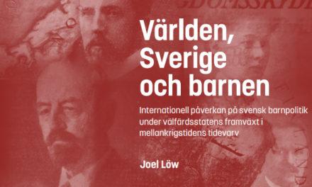 Internationell påverkan på svensk barnpolitik under mellankrigstiden