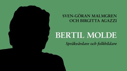Språkvårdaren och folkbildaren Bertil Molde