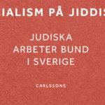Det judiska arbetarpartiet Bund i Sverige