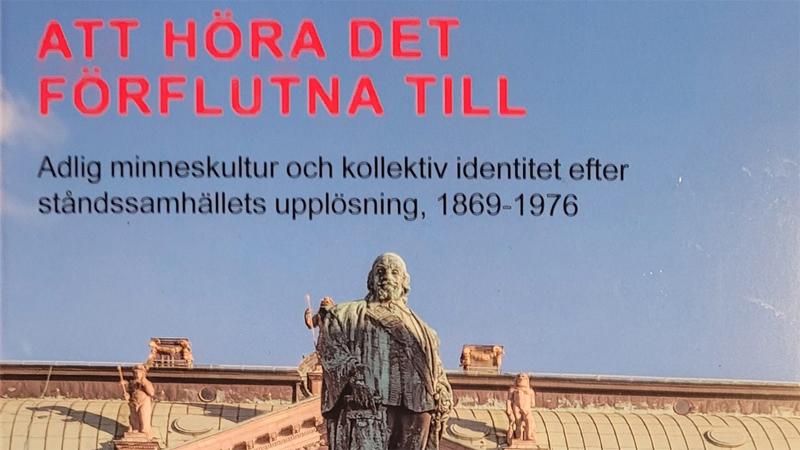 Adlig minneskultur och kollektiv identitet 1869–1976