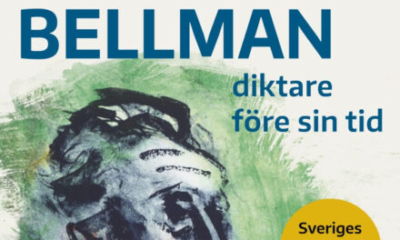 Bellman –diktare före sin tid