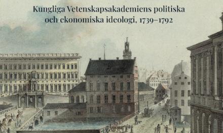 Vetenskapsakademiens politiska och ekonomiska ideologi 1739–1792