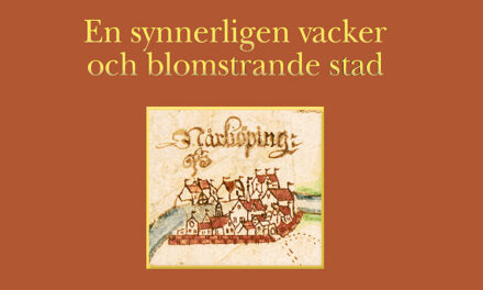 Historisk-arkeologiska perspektiv på Norrköpings äldre historia