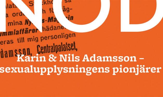 Karin & Nils Adamsson – sexualupplysningens pionjärer