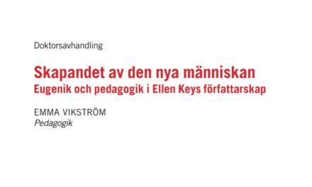 Eugenik och pedagogik i Ellen Keys författarskap