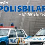 Svenska polisbilar under 1900-talet