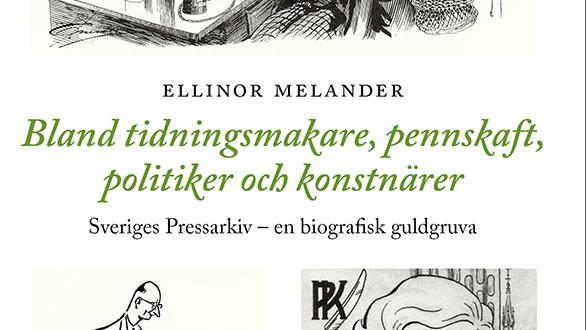 Sveriges Pressarkiv – en biografisk guldgruva