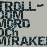 Trolldom, mord och mirakel